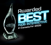Awarded Best Kids Interactive in Canada for 2009